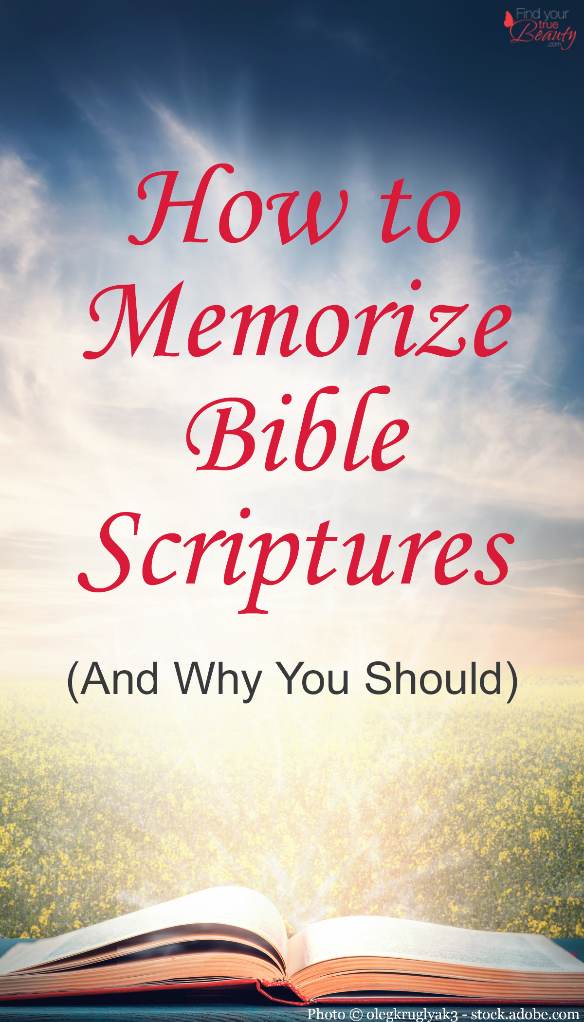 How to memorize Bible scriptures (and why you should)